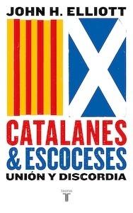 Libro: Catalanes y escoceses - Elliott, John H.
