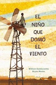 Libro: El niño que domó el viento - Kamkwamba, William