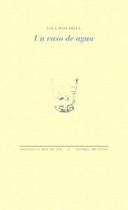 Libro: Un vaso de agua - Mascarell, Lola