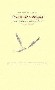 Libro: Centros de gravedad - Andujar Almansa, Jose