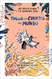Libro: Todos los cuentos del mundo - Sainz De La Maza, Aro