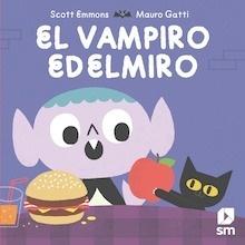 Libro: El vampiro Edelmiro - Emmons, Scott