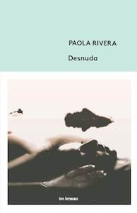 Libro: Desnuda - Rivera, Paola