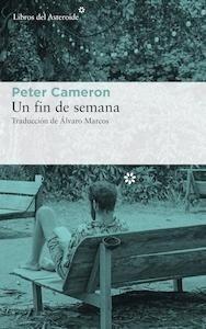 Libro: Un fin de semana - Cameron, Peter