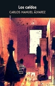 Libro: Los caídos - Álvarez, Carlos Manuel
