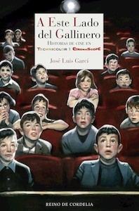 Libro: A este lado del gallinero - Garci, Jose Luis