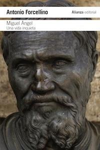 Libro: Miguel Ángel - Forcellino, Antonio