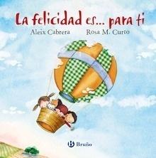 Libro: La felicidad es... para ti - Cabrera, Aleix