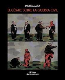 Libro: El cómic sobre la guerra civil - Matly, Michel