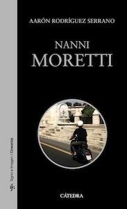 Libro: Nanni Moretti - Rodríguez, Aarón