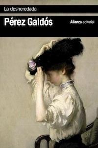 Libro: La desheredada - Perez Galdos, Benito