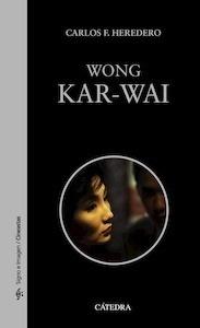 Libro: Wong Kar-wai - Heredero, Carlos F.