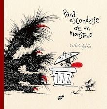 Libro: Para esconderse de un monstruo - Roldan, Gustavo