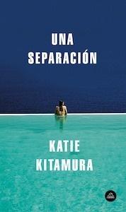 Libro: Una separación - Kitamura, Katie