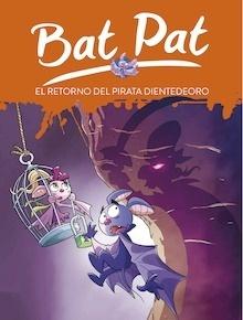 Libro: Bat Pat Nº 43. El retorno del pirata Dientedeoro - Pavanello, Roberto