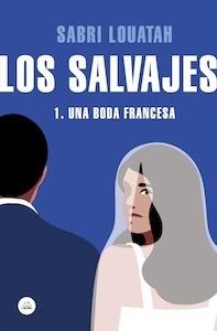 Libro: Los salvajes 1. Una boda francesa - Louatah, Sabri