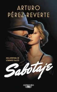 Libro: Sabotaje (Serie Falcó 3) - Perez Reverte, Arturo
