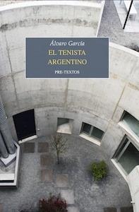 Libro: El tenista argentino - Garcia, Alvaro: