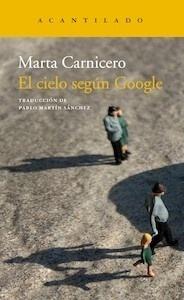 Libro: El cielo según Google - Carnicero, Marta