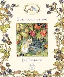 Libro: Cuento de otoño 'Serie 'El Seto de las Zarzas'' - Barklem, Jill