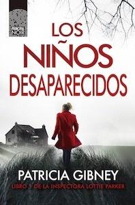 Libro: Los niños desaparecidos 'Serie Lottie Parker 1' - Gibney, Patricia