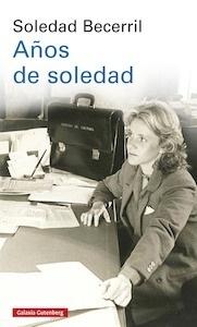 Libro: Años de soledad - Becerril, Soledad