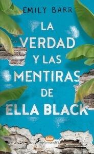 Libro: La verdad y las mentiras de Ella Black - Barr, Emily