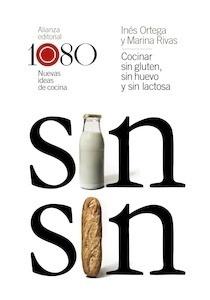 Libro: Cocinar sin gluten, sin huevo y sin lactosa - Ortega, Ines: