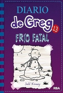 Diario de Greg 13. Frío fatal - Kinney, Jeff