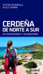 Libro: CERDEÑA DE NORTE A SUR '45 EXCURSIONES Y ASCENSIONES' - Riverola, Victor