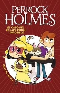El caso del escape room imposible (Serie Perrock Holmes 9) - Palmiola, Isaac