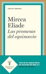 Libro: Las promesas del equinoccio - Eliade, Mircea
