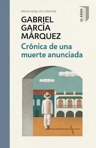Libro: Crónica de una muerte anunciada (edición conmemorativa) - Garcia Marquez, Gabriel