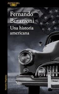 Libro: Una historia americana - Butazzoni, Fernando: