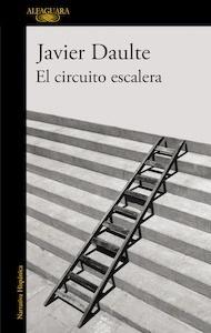 Libro: El circuito escalera - Daulte, Javier
