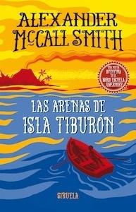 Libro: Las arenas de isla Tiburón 'Nueva aventura Barco Escuela Tobermory' - Mccall Smith, Alexander