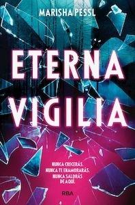 Libro: Eterna vigilia - Pessl, Marisha