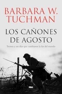 Libro: Los cañones de agosto - Tuchman , Barbara Wertheim