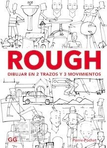 Libro: Rough. Dibujar en 2 trazos y 3 movimientos - Pochet, Pierre