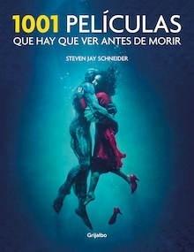 Libro: 1001 Películas que hay que ver antes de morir - Jay Schneider, Steven