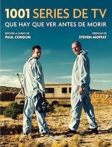 Libro: 1001 Series de TV que hay que ver antes de morir - Condon, Paul