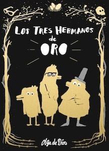 Libro: Los tres hermanos de oro - De Dios Ruiz, Olga