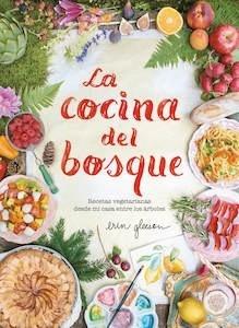 Libro: La cocina del bosque - Gleeson, Erin