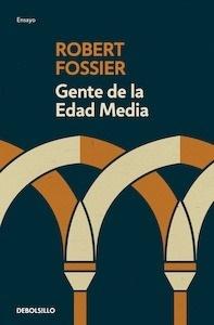 Libro: Gente de la Edad Media - Fossier, Robert