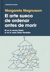 Libro: El arte sueco de ordenar antes de morir - Magnusson, Margareta