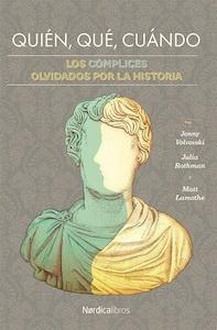 Libro: Quién, Qué, Cuándo 'los complices ovidados por la historia' - Julia Rothman