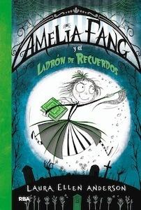 Libro: Amelia Fang 3 (castellano) - Anderson, Laura Ellen