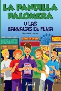 Libro: La pandilla Palomera y las barracas de feria - Arrontes, Manuel