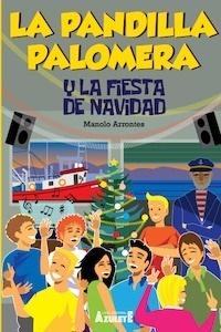 Libro: La pandilla Palomera y la fiesta de navidad - Arrontes, Manuel