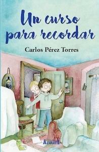 Libro: Un curso para recordar - Perez Torres, Carlos